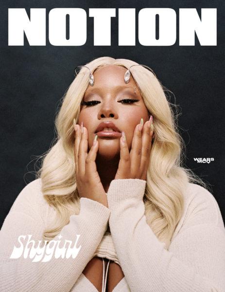 Notion 88 Shygirl